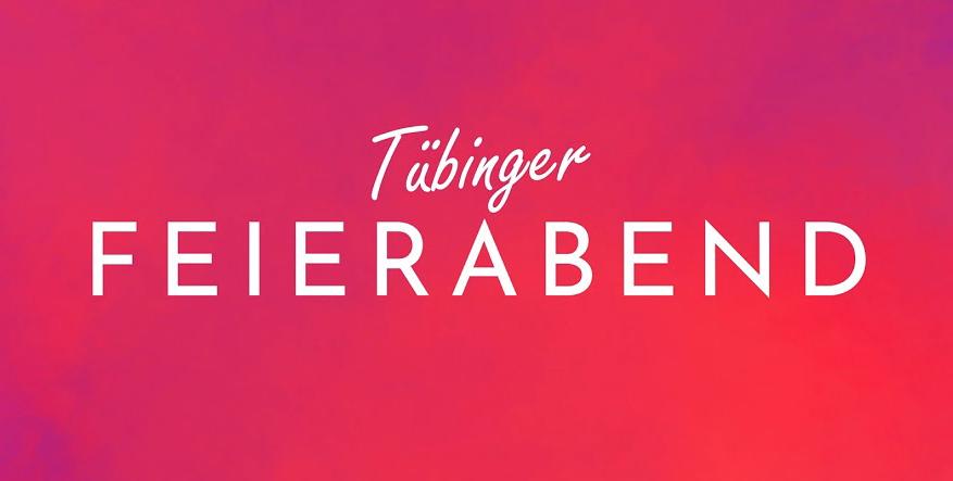 Tübinger Feierabend